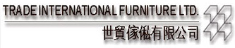 Trade International Furniture Ltd.