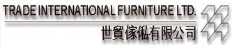 Trade International Furniture Ltd.